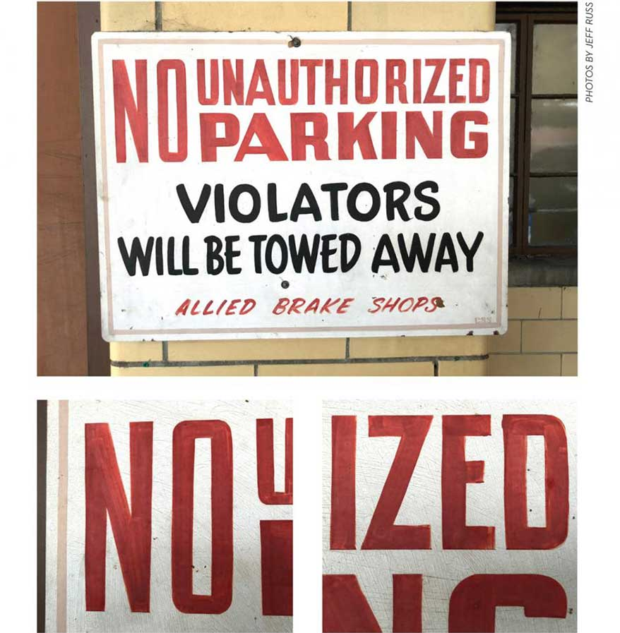 """Oxidation reveals the skilled strokes required to produce quality hand-lettering. Variation of font size, weight and color, and the combination of bold and italics, increase this sign's readability and appropriately convey its message. The """"two-story"""" NO adds a bit of flair."""